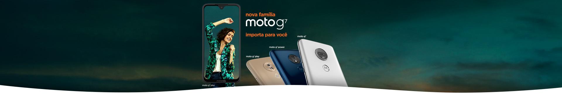 Nova Família Moto G7