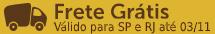Frete Grátis - SP/RJ - 03/11 - S